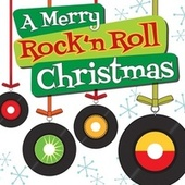 A Merry Rock'n Roll Christmas by Various Artists