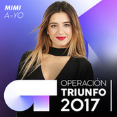 A-YO (Operación Triunfo 2017) de Mimi