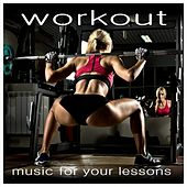 Workout: Music for Your Lessons de Various Artists