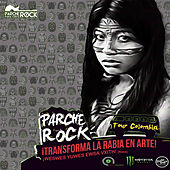 Tour Colombia: Parche Rock ¡ Transforma la Rabia en Arte ! de Various Artists