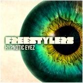 Hypnotic Eyez von Freestylers