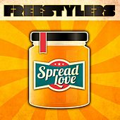 Spread Love by Freestylers