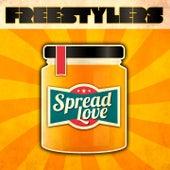 Spread Love von Freestylers