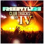 Club Tracks, Vol. 4 von Freestylers