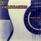 La Mejor Musica Del Momento 2017 de Various Artists