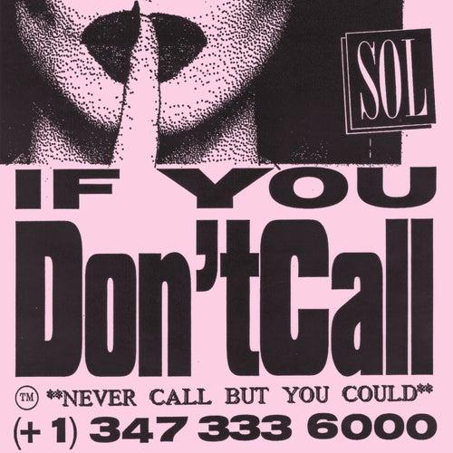 If You Don't Call de SOL
