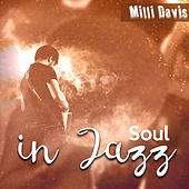 Soul in Jazz by Milli Davis