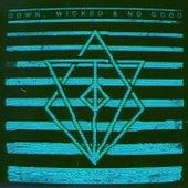 Down, Wicked & No Good von In Flames