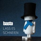 Lass es schneien by Basta