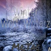 Winter Wolf Waterz, Vol. 2 by Mr. Tac