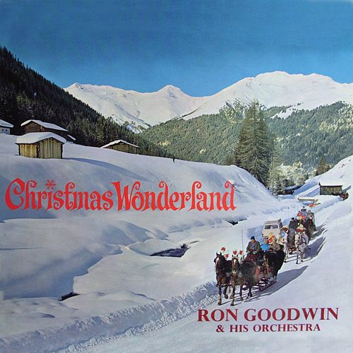 Winter Wonderland by Ron Goodwin