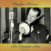 His Greatest Hits (Remastered 2017) de Vaughn Monroe