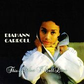 This Is What I Call Love de Diahann Carroll