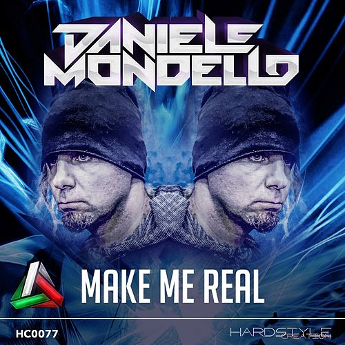 Make Me Real by Daniele Mondello