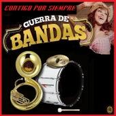 Contigo Para Siempre by Guerra De Bandas