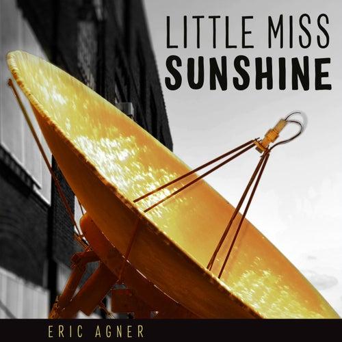 Little Miss Sunshine by Eric Agner