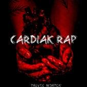 Cardiak Rap by Travis Morton