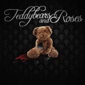 TeddyBears and Roses de Sauce
