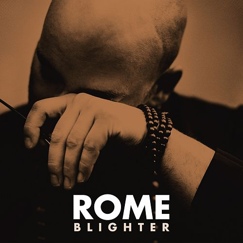 Blighter by Rome