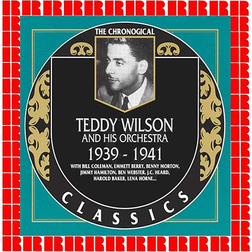 1939-1941 by Teddy Wilson