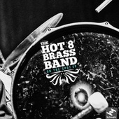 On the Spot (Remixes) van Hot 8 Brass Band