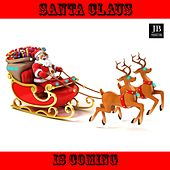 Santa Claus Is Coming by Various Artists