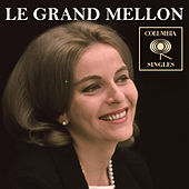 Columbia Singles by Le Grand Mellon