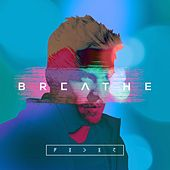 Breathe by Feder