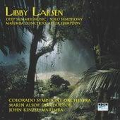 Larsen: Deep Summer Music; Solo Symphony; Marimba Concerto After Hampton by John Kinzie