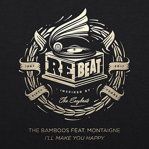 I'll Make You Happy (feat. Montaigne) by Bamboos