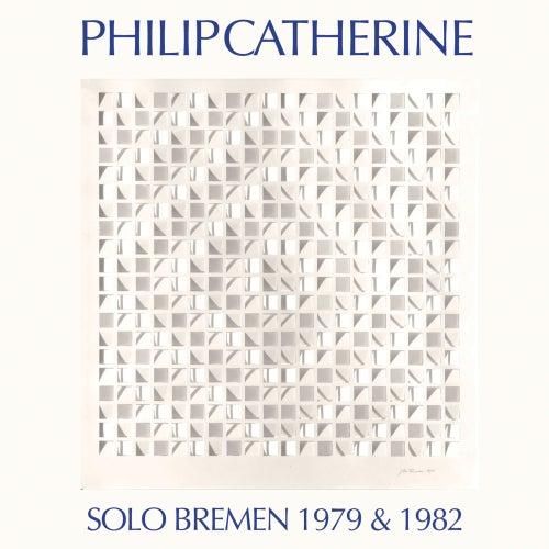 Solo Bremen 1979 & 1982 by Philip Catherine