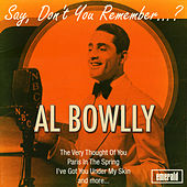 Say, Don't You Remember...? by Al Bowlly (2)