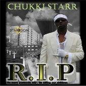 R. I. P by Chukki Starr