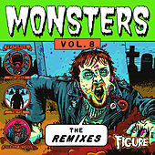 Monsters, Vol. 8: The Remixes von Various Artists