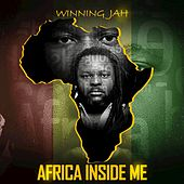 Africa Inside Me by Winning Jah