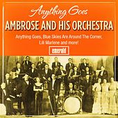 Anything Goes by Ambrose & His Orchestra