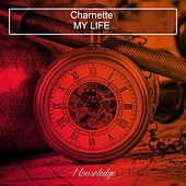 My Life by Charnette