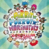 Borobilean de PIrritx Porrotx eta MariMotots