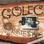 Golec Uorkiestra 2 by Golec uOrkiestra