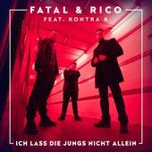 Ich lass die Jungs nicht allein (feat. Kontra K) von Rico