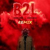 B2L (feat. Gucci Mane) [TAYST Remix] de Marko Penn