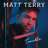 The Thing About Love by Matt Terry