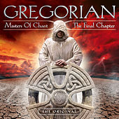 Masters of Chant X: The Final Chapter by Gregorian