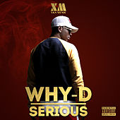 Serious by WhyD