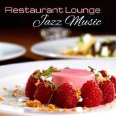 Restaurant Lounge Jazz Music by The Jazz Instrumentals