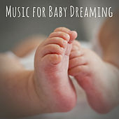 Music for Baby Dreaming by Deep Sleep Relaxation