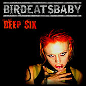Deep Six by Birdeatsbaby
