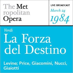 Verdi: La Forza del Destino (March 24, 1984) by Various Artists