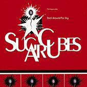 Stick Around For Joy by The Sugarcubes
