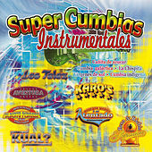 Super Cumbias Instrumentals by Various Artists